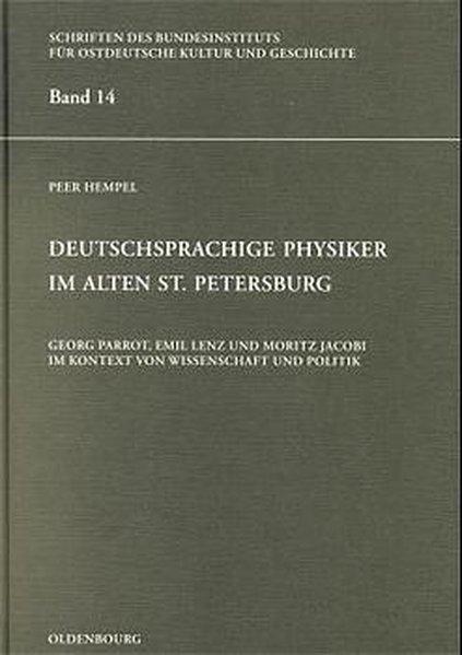 Deutschsprachige Physiker im alten St.Petersburg als Buch von Peer Hempel