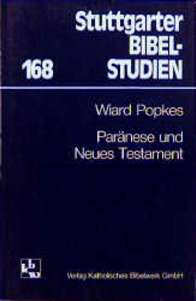 Paränese und Neues Testament als Buch von Wiard Popkes