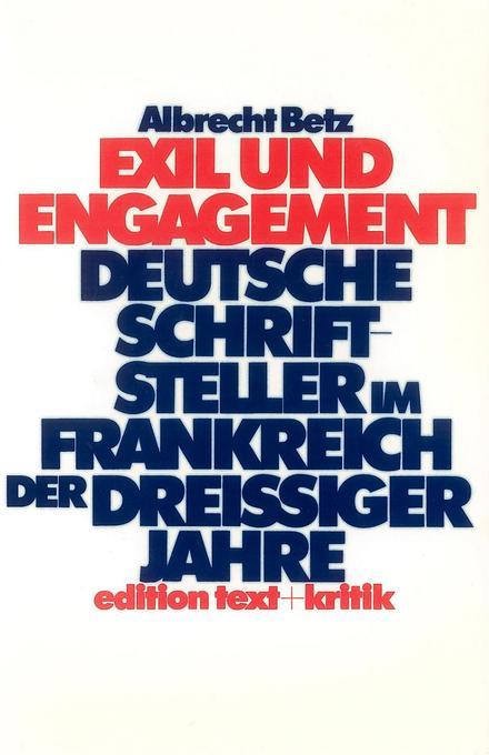 Exil und Engagement als Buch von Albrecht Betz