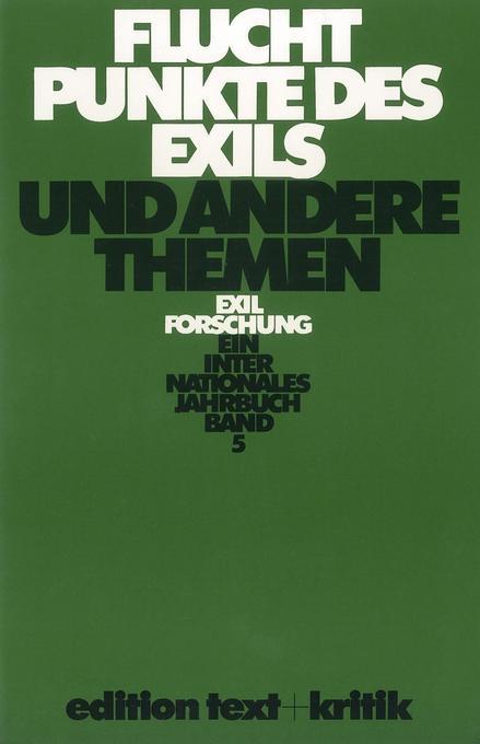 Fluchtpunkte des Exils und andere Themen als Buch von Thomas Koebner, Wulf Köpke, Claus-Dieter Krohn, Sigrid Schneider,