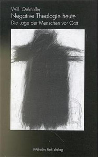Negative Theologie heute als Buch von Willi Oelmüller