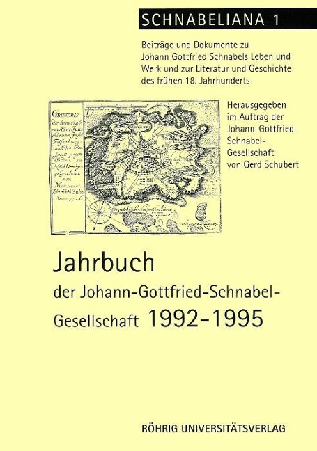 Jahrbuch der Johann-Gottfried-Schnabel-Gesellschaft als Buch von Norbert Ahlers, Selma Kleemann, Gerd Schubert, Peter Brosche, Hanns H Schmidt