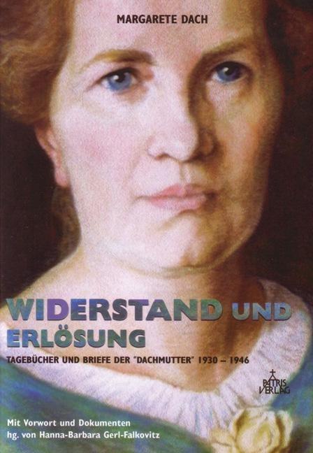 Widerstand und Erlösung als Buch von Margarete Dach