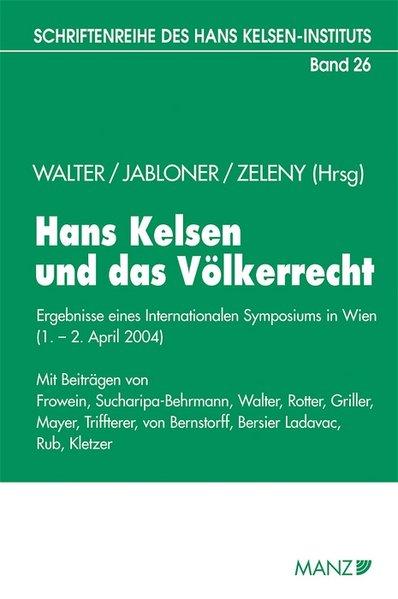 Hans Kelsen und das Völkerrecht als Buch von