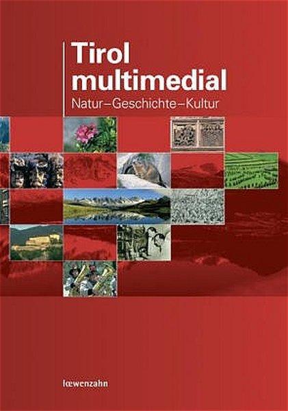Tirol multimedial als Hörbuch CD von Hannes Kautzky, Manfred Pascher