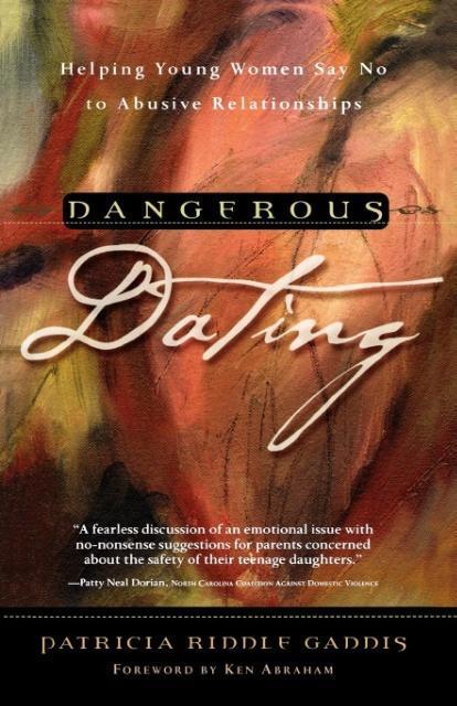 Dangerous Dating als Taschenbuch von Patricia R...