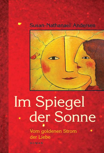 Im Spiegel der Sonne als Taschenbuch von Susan-Nathanael Andersen