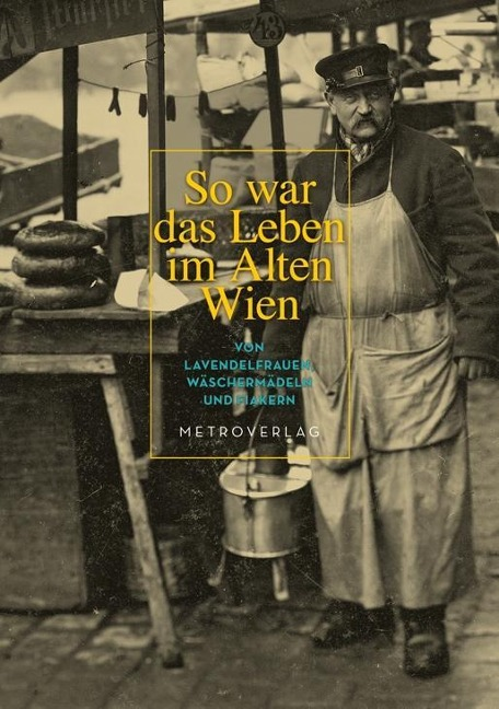 So war das Leben im alten Wien als Buch von