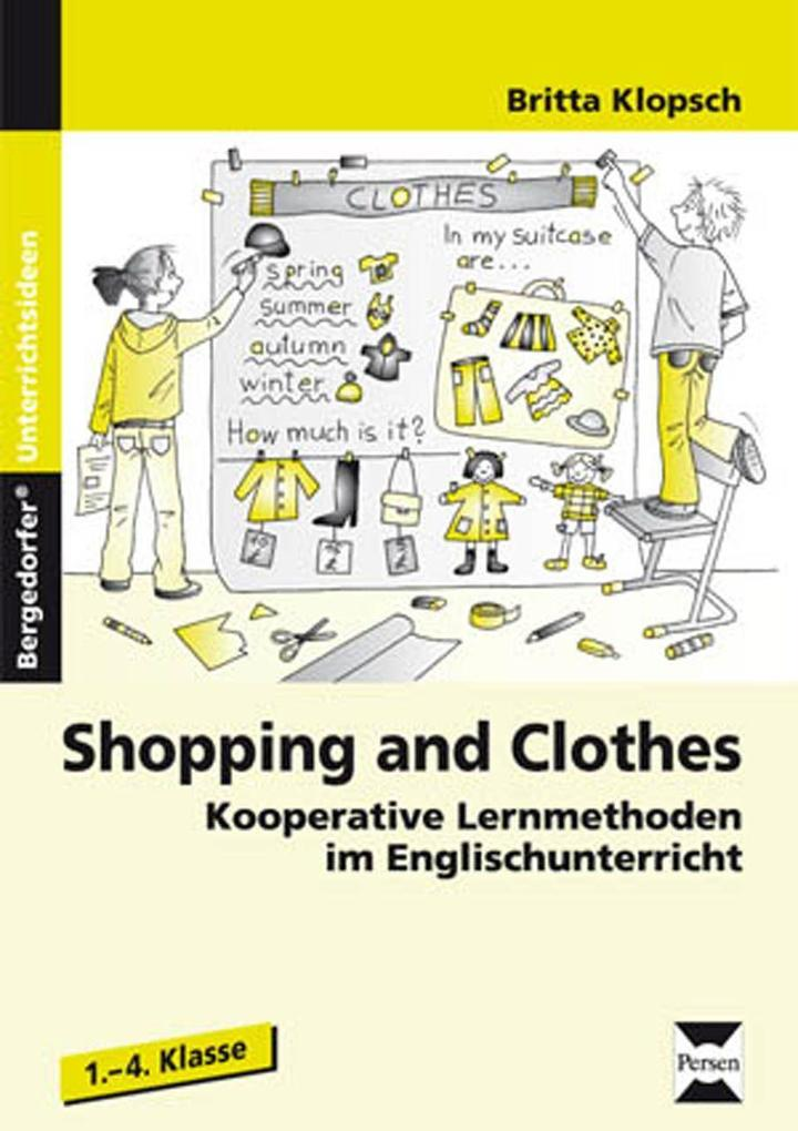 Shopping and Clothes als Buch von Britta Klopsch
