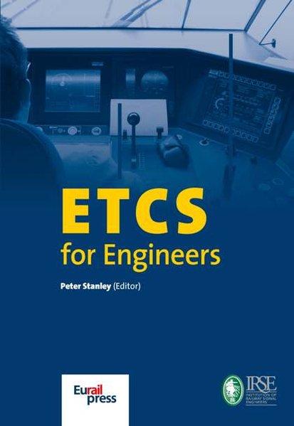 ETCS for Engineers als Buch von Peter Stanley