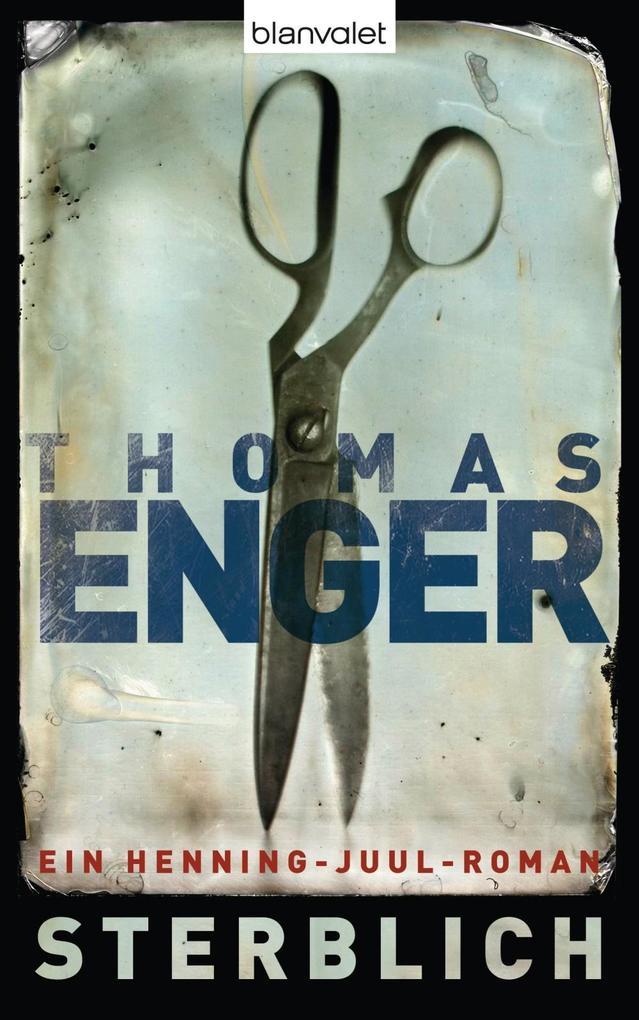 Sterblich als eBook von Thomas Enger