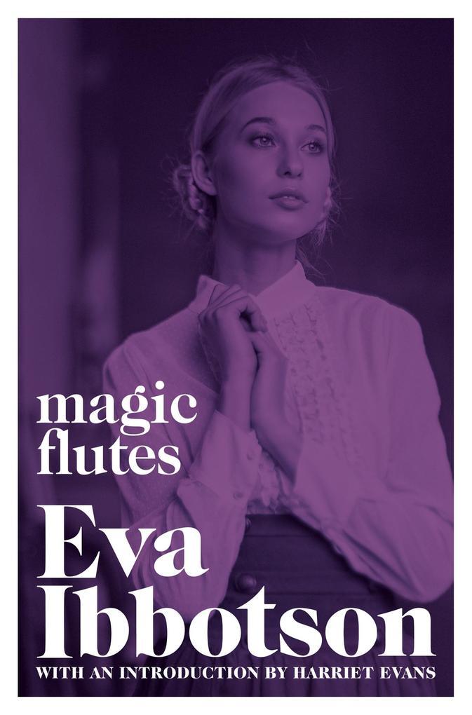 Magic Flutes als eBook von Eva Ibbotson