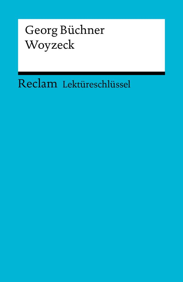 Lektüreschlüssel. Georg Büchner: Woyzeck als eBook von Hans-Georg Schede