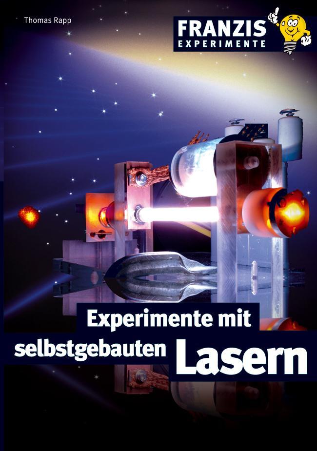 Experimente mit selbstgebauten Lasern als eBook von Thomas Rapp