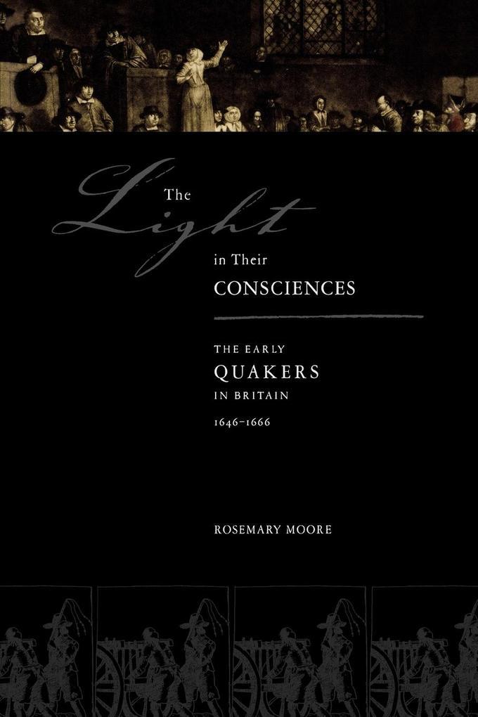 The Light in Their Consciences als Taschenbuch von Rosemary Moore