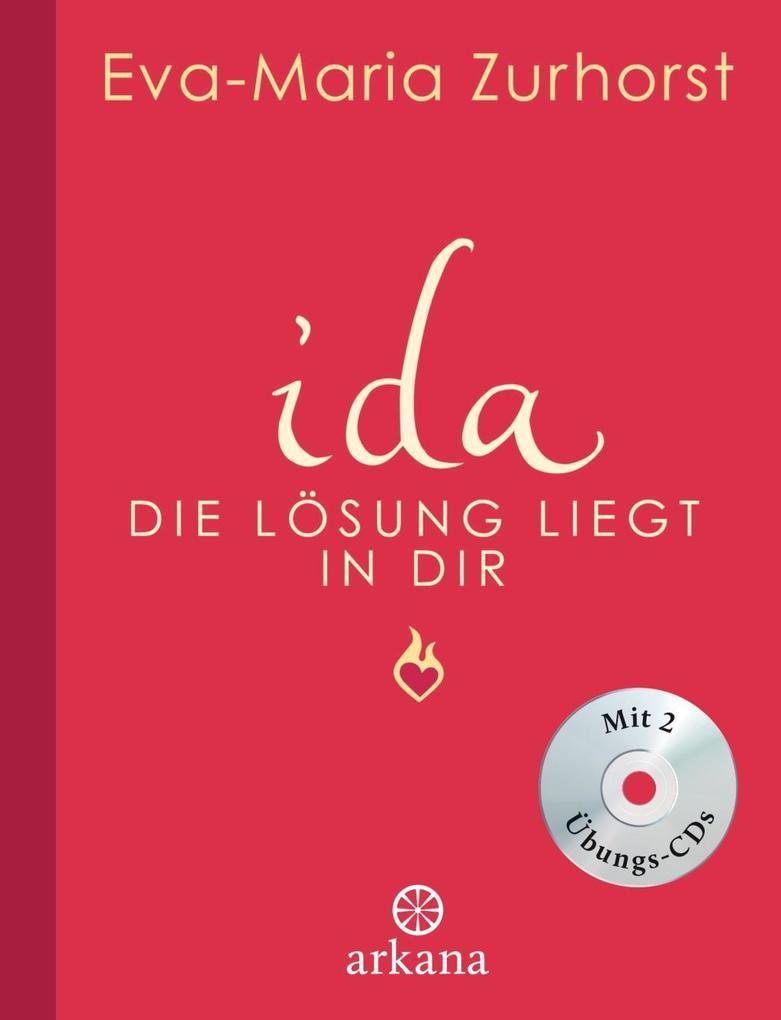 ida - Die Lösung liegt in dir als Buch von Eva-Maria Zurhorst