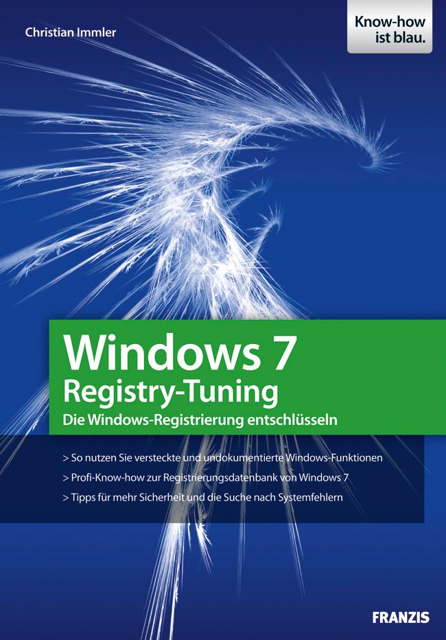 Windows 7 Registry als eBook von Christian Immler