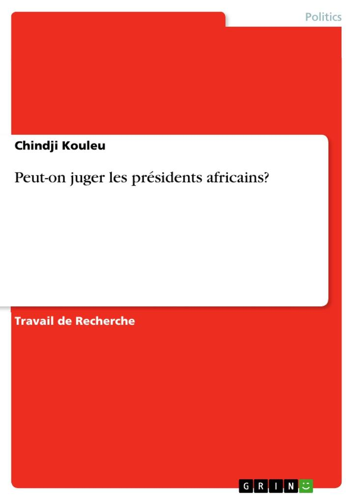 Peut-on juger les présidents africains? als eBook von Chindji Kouleu