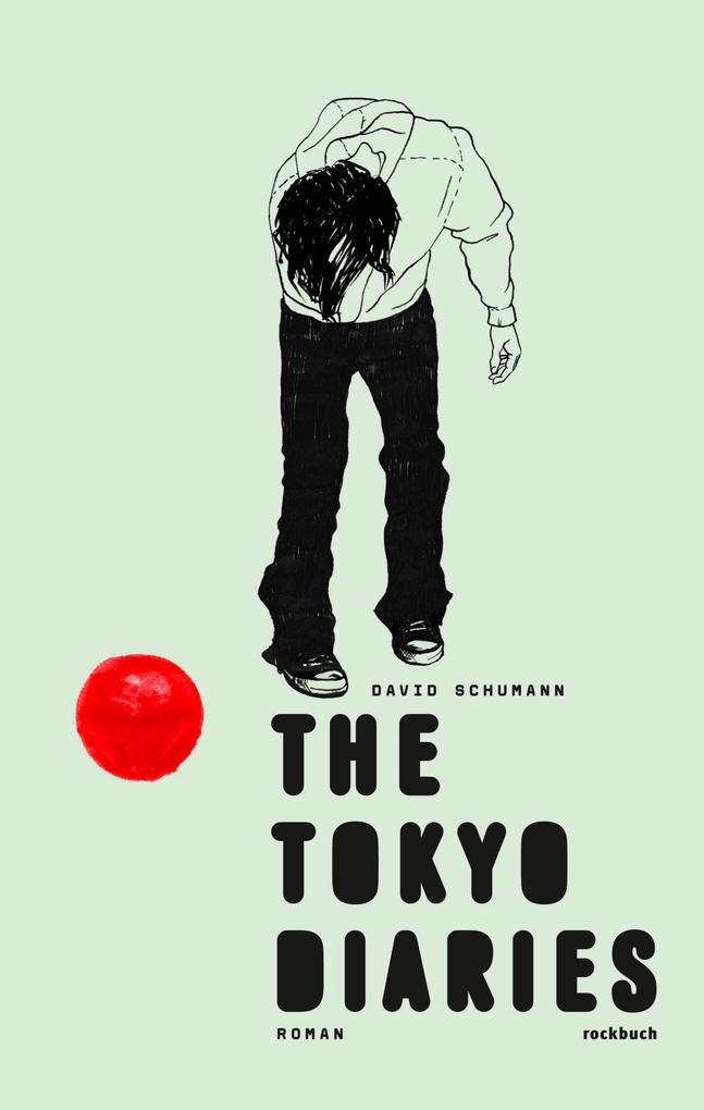 The Tokyo Diaries als eBook von David Schumann