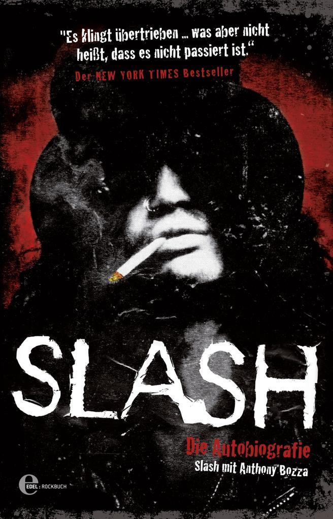 Slash als eBook von Slash, Anthony Bozza