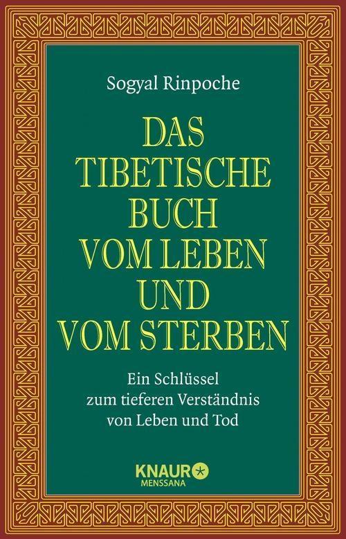 Das tibetische Buch vom Leben und vom Sterben als eBook von Sogyal Rinpoche