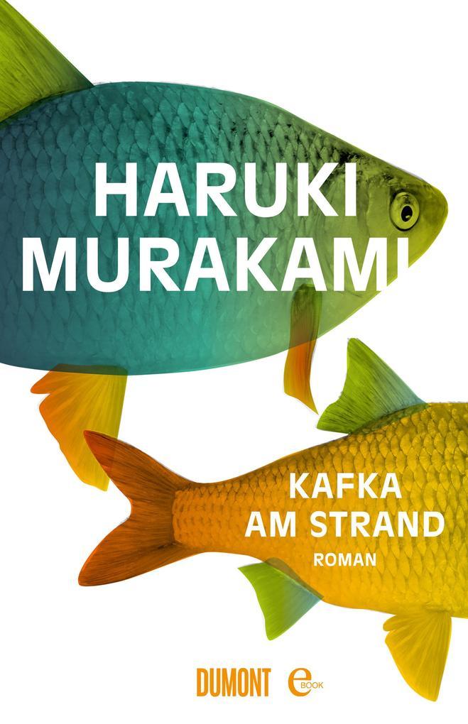 Kafka am Strand als eBook von Haruki Murakami