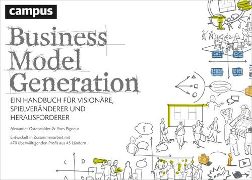 Business Model Generation als eBook von Alexander Osterwalder, Yves Pigneur