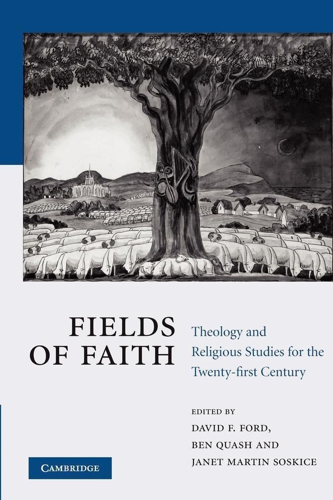 Fields of Faith: Theology and Religious Studies for the Twenty-First Century als Taschenbuch von