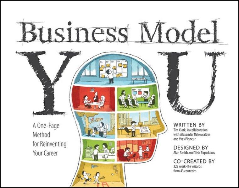 Business Model You als Buch von Timothy Clark, Alexander Osterwalder, Yves Pigneur