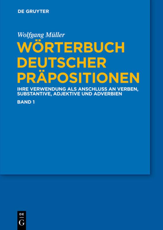 Wörterbuch deutscher Präpositionen. 3 Bände als Buch von Wolfgang Müller