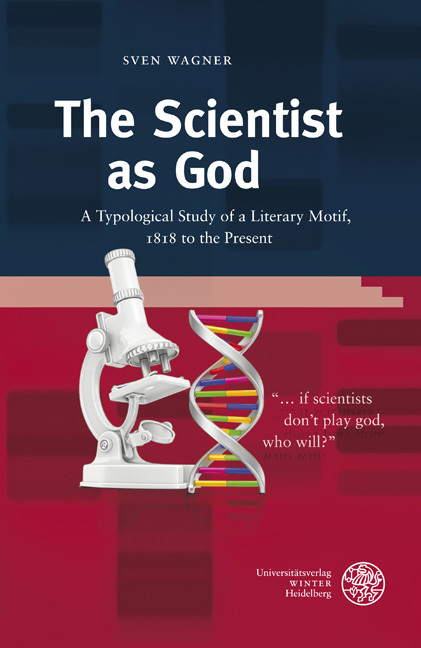 The Scientist as God als Buch von Sven Wagner