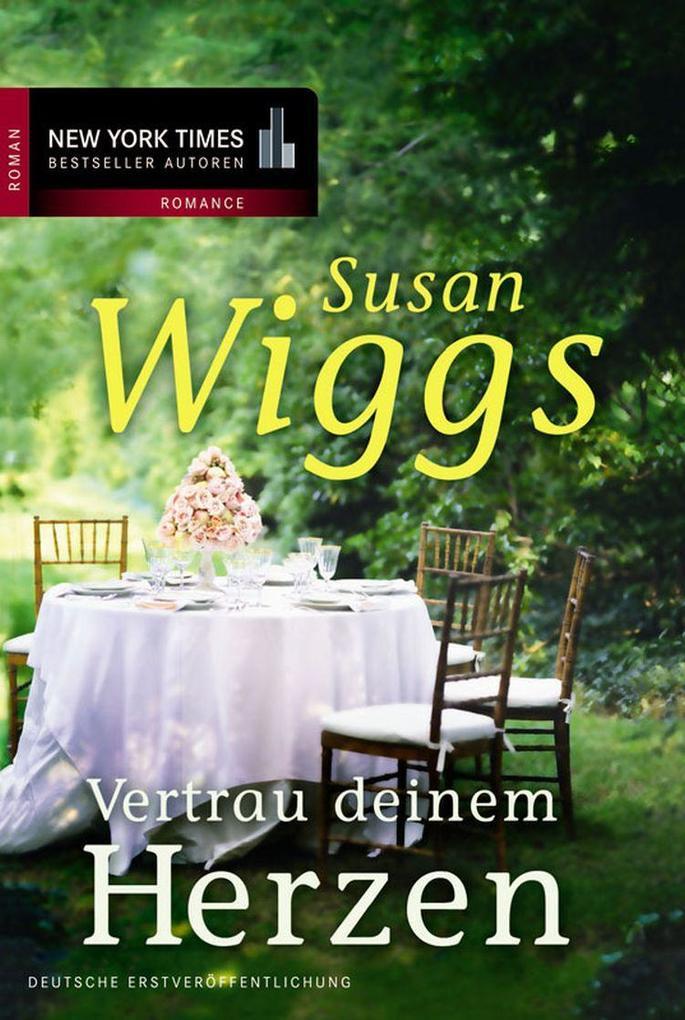 Vertrau deinem Herzen als eBook von Susan Wiggs