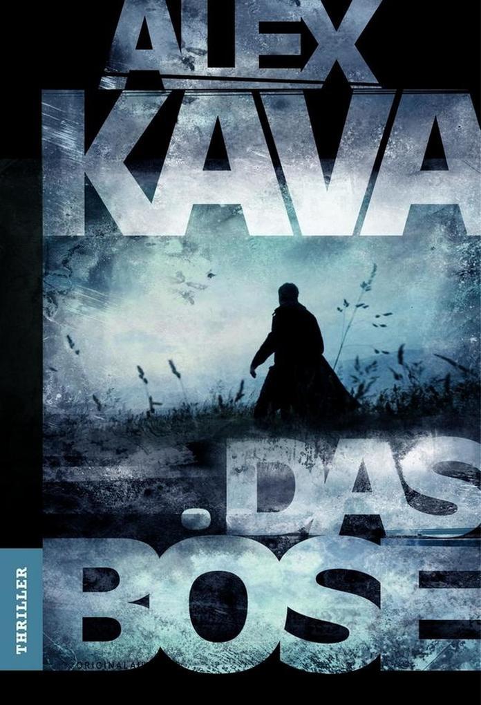 Das Böse als eBook von Alex Kava
