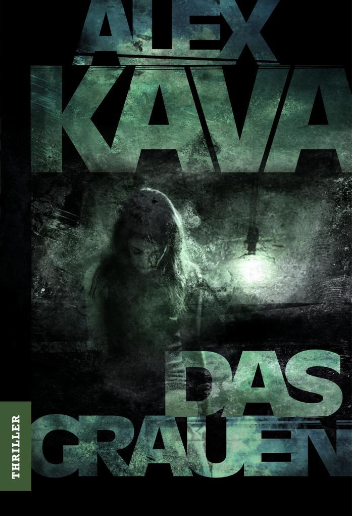 Das Grauen als eBook von Alex Kava