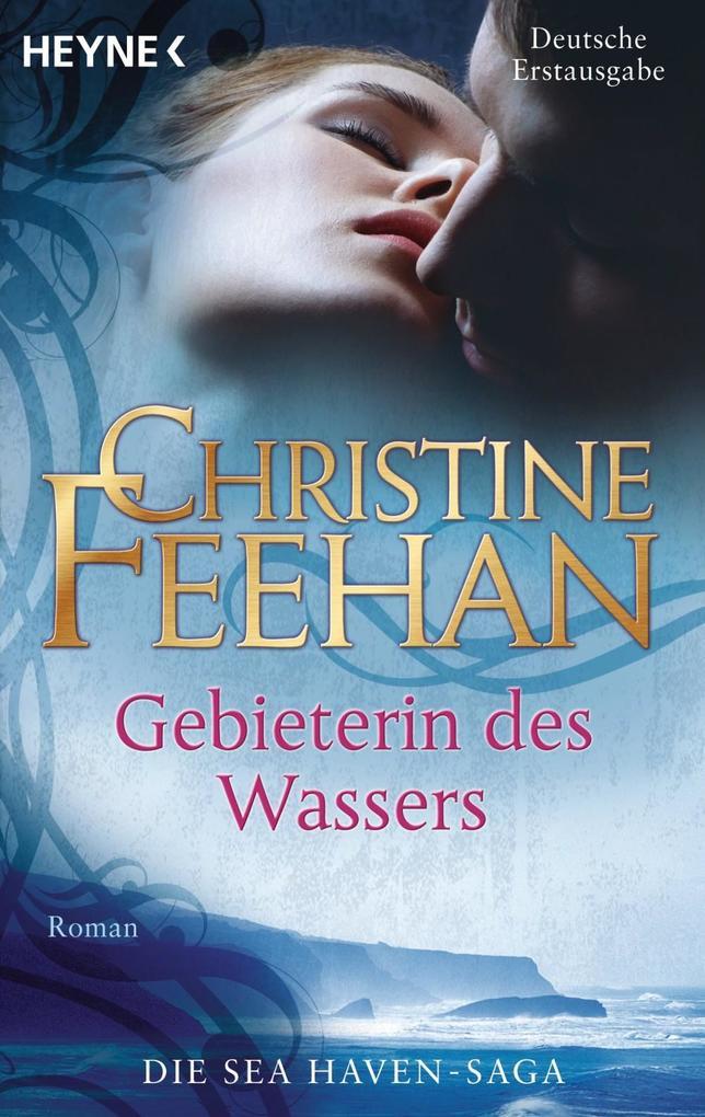 Gebieterin des Wassers als eBook von Christine Feehan