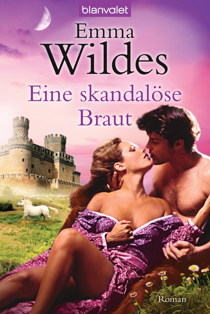 Eine skandalöse Braut als eBook von Emma Wildes