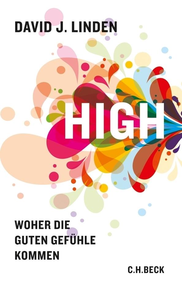 High als Buch von David J. Linden