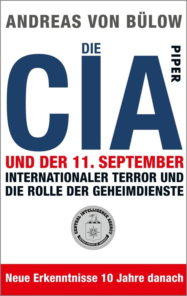 Die CIA und der 11.September als eBook von Andreas von Bülow