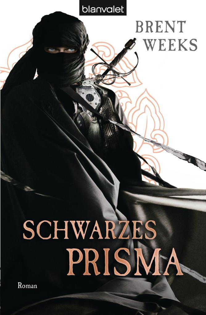 Schwarzes Prisma als eBook von Brent Weeks