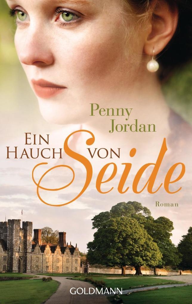 Ein Hauch von Seide als eBook von Penny Jordan