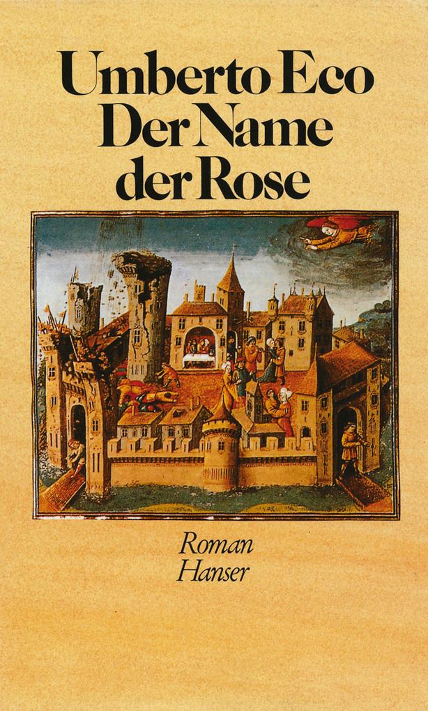 Der Name der Rose als eBook von Umberto Eco
