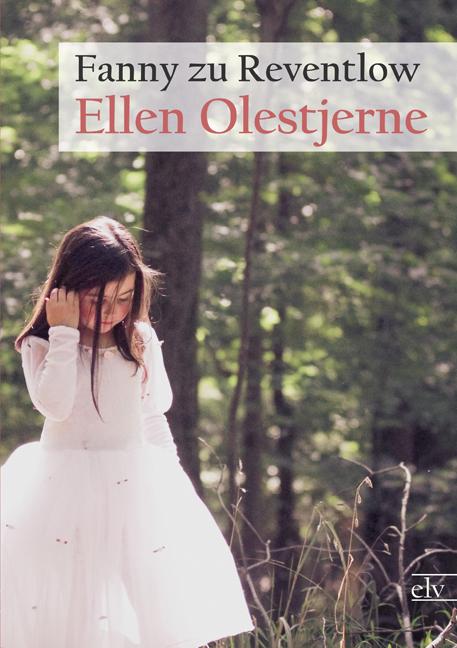 Ellen Olestjerne als Buch von Fanny zu Reventlow