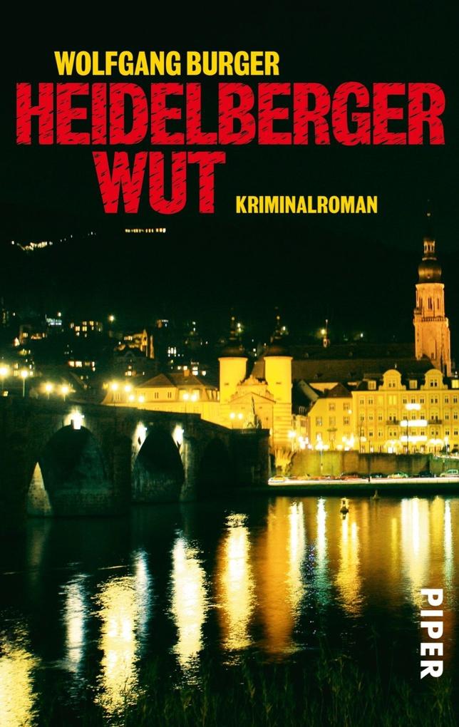 Heidelberger Wut als eBook von Wolfgang Burger