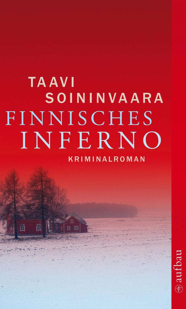 Finnisches Inferno als eBook von Taavi Soininvaara