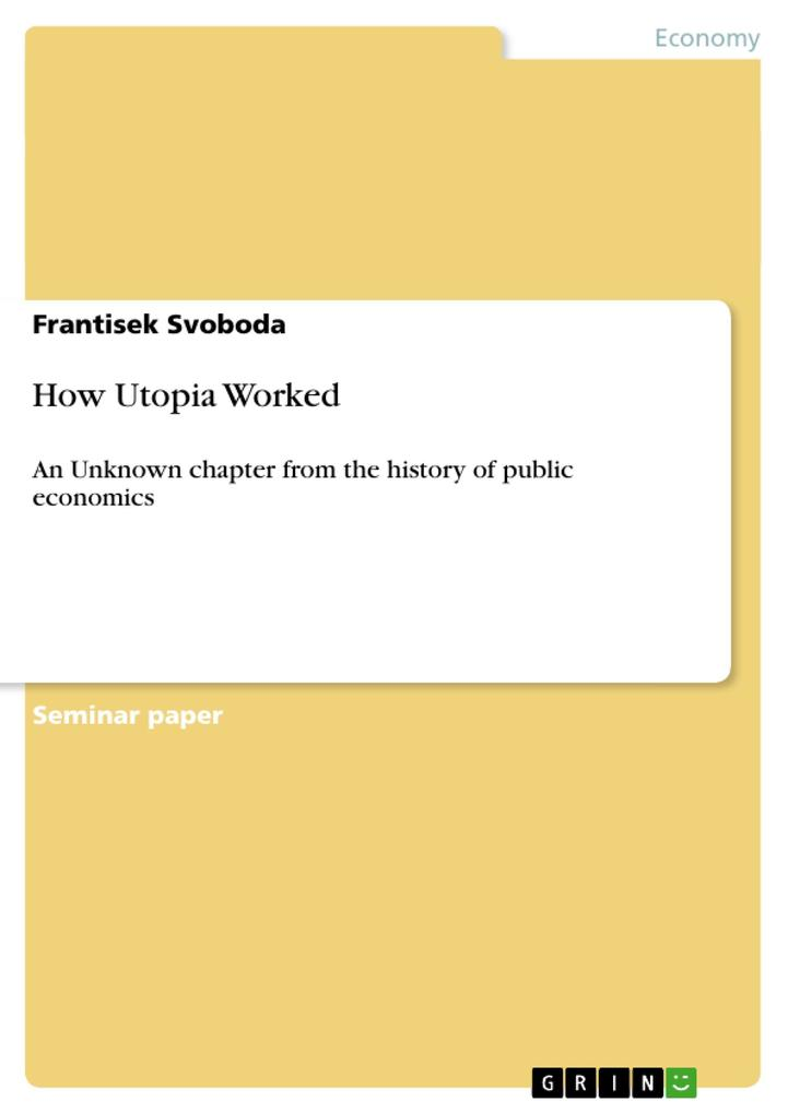 How Utopia Worked als Buch von Frantisek Svoboda