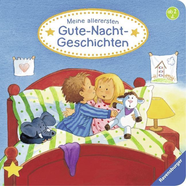 Meine allerersten Gute-Nacht-Geschichten als Buch von Frauke Nahrgang, Bernd Penners
