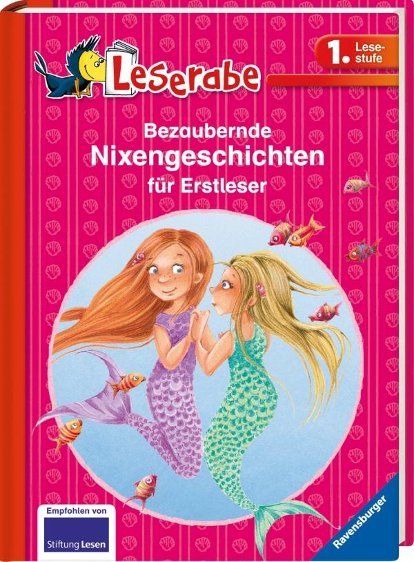 Leserabe: Bezaubernde Nixengeschichten für Erstleser als Buch von Usch Luhn, Katja Reider