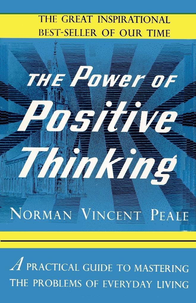 The Power of Positive Thinking als Taschenbuch von Norman Vincent Peale