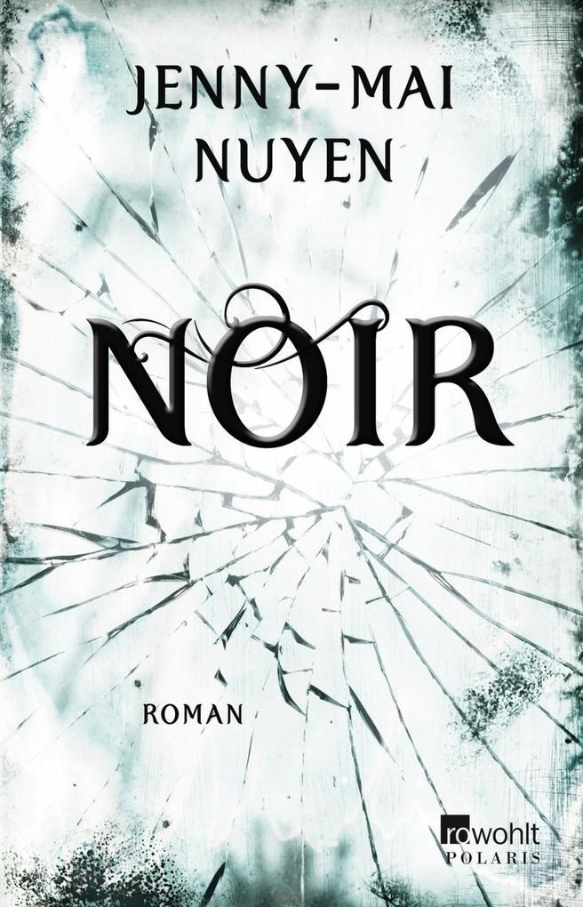 Noir als Buch von Jenny-Mai Nuyen