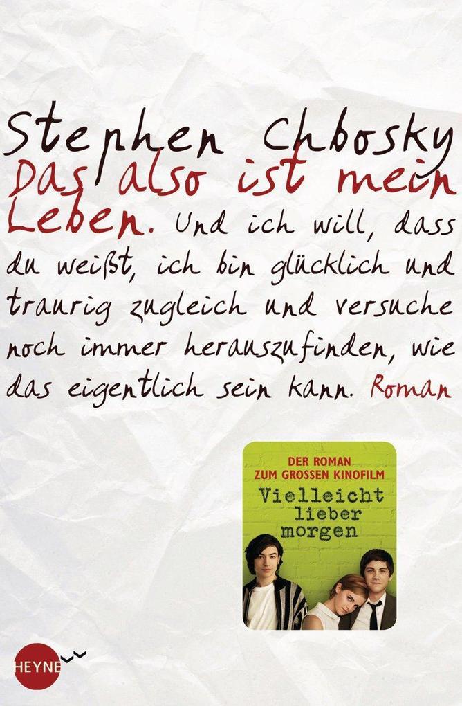 Das also ist mein Leben als eBook von Stephen Chbosky